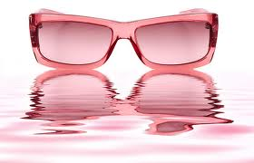 Viewing Yourself Through Rose Colored Glasses