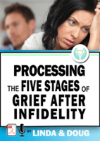 Affair Recovery and the 7 Stages of Grief After an Affair