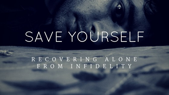 Recovering Alone from Infidelity