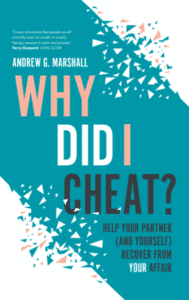 Why Did I Cheat? by Andrew G. Marshall